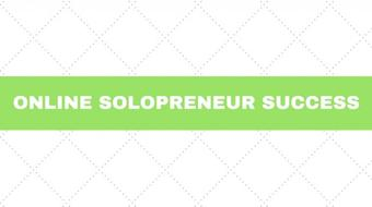 Online Solopreneur Success - Part 5 course image