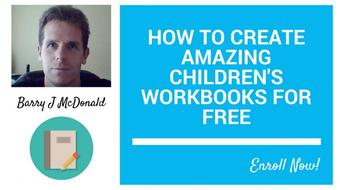 How To Create Amazing Childrens Work Books For FREE course image