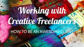 Working with Creative Freelancers: How to be An Awesome Client course image