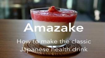 """Amazake"": How to make the classic Japanese health drink course image"