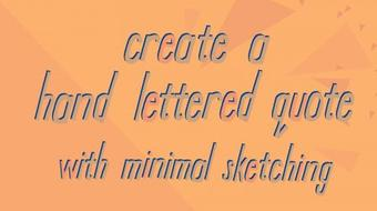 Lowercase Letterform Study: Create a Hand Lettered Quote with Minimal Sketching course image