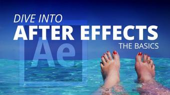 Dive into After Effects: Learn the Basics course image