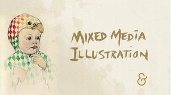Mixed Media Illustration: From Hand-Drawn to Digital course image