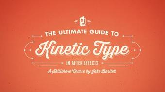 The Ultimate Guide to Kinetic Type in After Effects course image