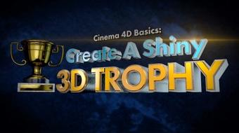 Cinema 4D Basics: Create A Shiny 3D Trophy course image