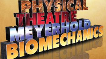 Physical Theatre: Meyerhold and Biomechanics course image