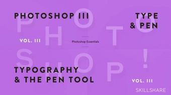 Fundamentals of Photoshop: Typography and the Pen Tool (Photoshop III) course image